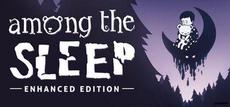 在睡眠-强化版(C)克里尔比特工作室Among.the.Sleep.Enhanced.Edition-PLAZA