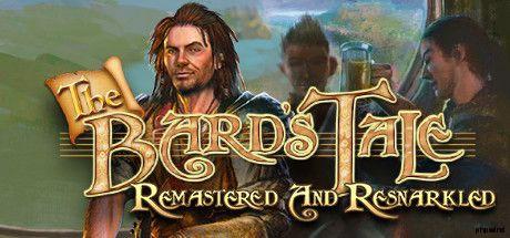 吟游诗人的故事修复和Resnarkled(C)inXile娱乐The.Bards.Tale.Remastered.and.Resnarkled-PLAZA